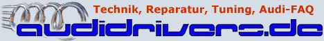 Forum.Audidrivers.de - Technik, Reparatur, Tuning, Audi-FAQ